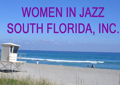 Women in Jazz 			South Florida, Inc.